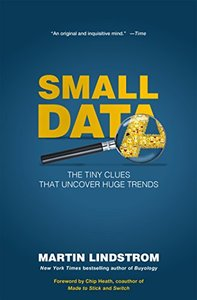 Small Data: The Tiny Clues That Uncover Huge Trends( Hardcover)-cover