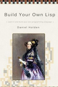 Build Your Own LISP (Paperback )-cover