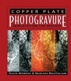 Copper Plate Photogravure: Demystifying the Process(Hardcover)-cover