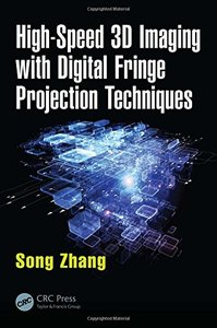 High-Speed 3D Imaging with Digital Fringe Projection Techniques(Hardcover)-cover