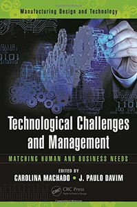 Technological Challenges and Management: Matching Human and Business Needs(Hardcover)-cover