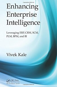 Enhancing Enterprise Intelligence: Leveraging ERP, CRM, SCM, PLM, BPM, and BI (Hardcover)-cover