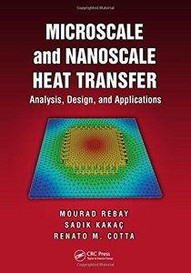 Microscale and Nanoscale Heat Transfer: Analysis, Design, and Application(Hardcover)-cover