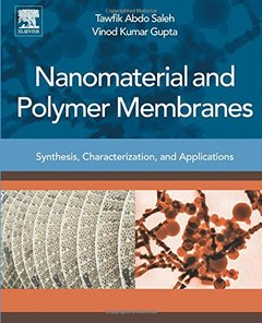 Nanomaterial and Polymer Membranes: Synthesis, Characterization, and Applications(Paperback)