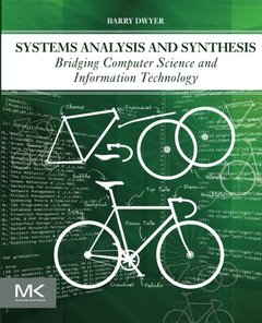 Systems Analysis and Synthesis: Bridging Computer Science and Information Technology (Paperback)-cover