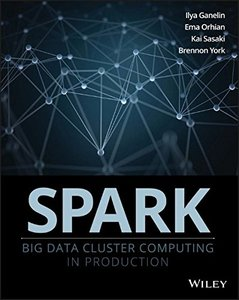 Spark: Big Data Cluster Computing in Production (Paperback)-cover