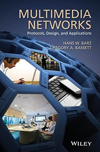 Multimedia Networks: Protocols, Design and Applications (Hardcover)