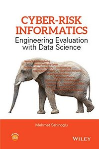 Cyber-Risk Informatics: Engineering Evaluation with Data Science(Hardcover)-cover