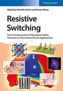 Resistive Switching: From Fundamentals of Nanoionic Redox Processes to Memristive Device Applications(Hardcover)-cover