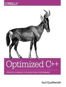 Optimized C++: Proven Techniques for Heightened Performance (Paperback)-cover