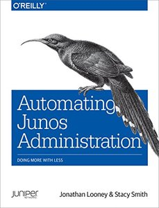 Automating Junos Administration: Doing More with Less(Paperback)-cover
