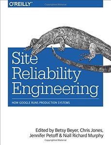 Site Reliability Engineering: How Google Runs Production Systems (Paperback)-cover