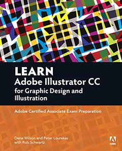 Learn Adobe Illustrator CC for Graphic Design and Illustration: Adobe Certified Associate Exam Preparation(Paperback)-cover