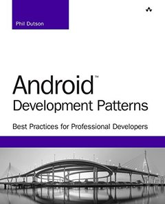 Android Development Patterns: Best Practices for Professional Developers(Paperback)-cover
