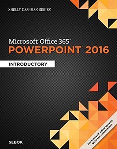 Shelly Cashman Microsoft Office 365 & PowerPoint 2016: Introductory(Paperback)-cover
