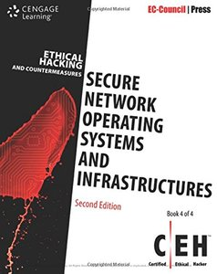 Ethical Hacking and Countermeasures: Secure Network Operating Systems and Infrastructures (CEH), 2/e(Paperback)-cover