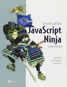 Secrets of the JavaScript Ninja, 2/e (Paperback)-cover