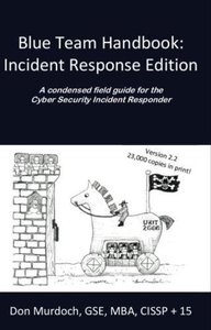 Blue Team Handbook: Incident Response Edition: A condensed field guide for the Cyber Security Incident Responder(Paperback)-cover