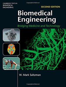 Biomedical Engineering: Bridging Medicine and Technology, 2/e (Hardcover)-cover