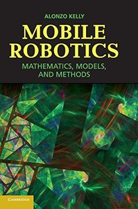 Mobile Robotics: Mathematics, Models, and Methods (Hardcover)-cover