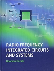 Radio Frequency Integrated Circuits and Systems (Hardcover)-cover