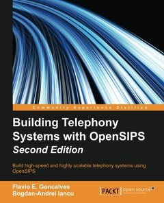 Building Telephony Systems with OpenSIPS, 2/e(Paperback)-cover