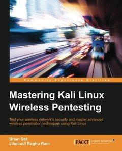 Mastering Kali Linux Wireless Pentesting(Paperback)