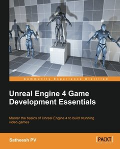 Unreal Engine 4 Game Development Essentials(Paperback)-cover