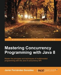 Mastering Concurrency Programming with Java 8(Paperback)-cover