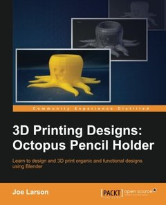 3D Printing Designs: Octopus Pencil Holder(Paperback)-cover
