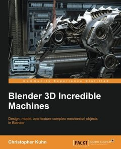 Blender 3D Incredible Machines(Paperback)-cover