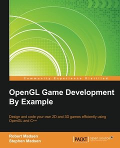 OpenGL Game Development By Example(Paperback)