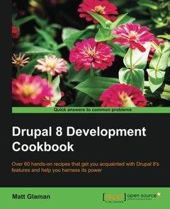 Drupal 8 Development Cookbook(Paperback)