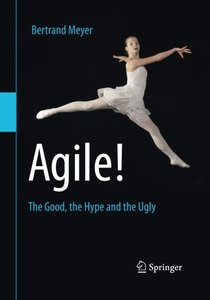 Agile!: The Good, the Hype and the Ugly (2014)-cover