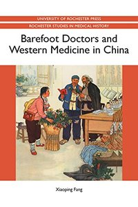 Barefoot Doctors and Western Medicine in China (Paperback)-cover