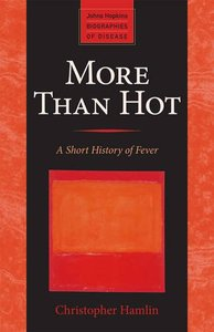 More Than Hot: A Short History of Fever (Paperback)-cover
