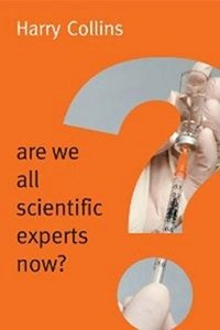 Are We All Scientific Experts Now (Paperback)-cover