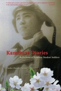 Kamikaze Diaries: Reflections of Japanese Student Soldiers (Paperback)-cover