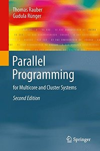 Parallel Programming: For Multicore and Cluster Systems,  2/e(Hardcover)-cover