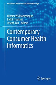 Contemporary Consumer Health Informatics (Healthcare Delivery in the Information Age)-cover