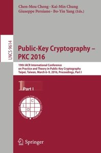 Public-Key Cryptography - PKC 2016, Part I(Paperback)