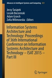 Information Systems Architecture and Technology: Proceedings of 36th International Conference on Information Systems Architecture and Technology - ... in Intelligent Systems and Computing)-cover