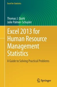 Excel 2013 for Human Resource Management Statistics: A Guide to Solving Practical Problems (Excel for Statistics)-cover