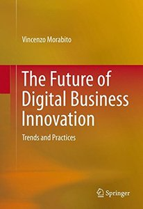 The Future of Digital Business Innovation: Trends and Practices(Hardcover)-cover