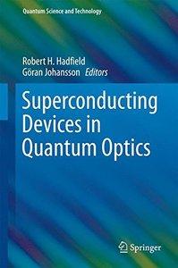 Superconducting Devices in Quantum Optics(Hardcover)-cover