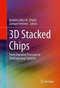 3D Stacked Chips: From Emerging Processes to Heterogeneous Systems(Hardcover)-cover
