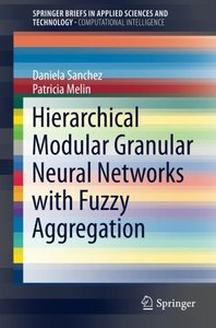 Hierarchical Modular Granular Neural Networks with Fuzzy Aggregation(Paperback)-cover