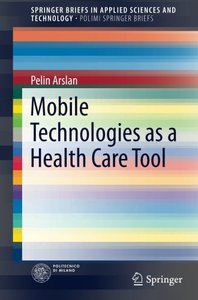 Mobile Technologies as a Health Care Tool(Paperback)-cover