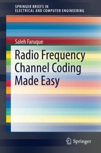 Radio Frequency Channel Coding Made Easy(Paperback)