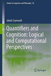 Quantifiers and Cognition: Logical and Computational Perspectives(Hardcover)-cover